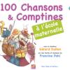 100 chansons et comptines 法语儿歌100首
