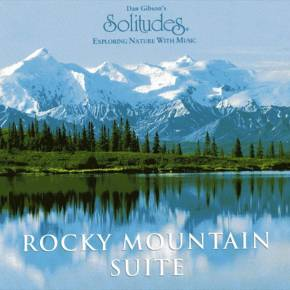 轻音乐 大自然音乐 Dan Gibson.-.[Rocky Mountain Suite].专辑.(MP3)