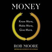 Money: Know More, Make More